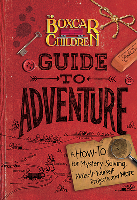 Cover for The Boxcar Children Guide to Adventure