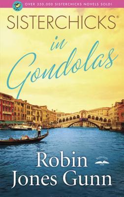 Sisterchicks in Gondolas! Cover Image