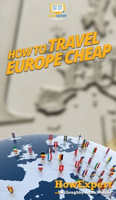 How to Travel Europe Cheap Cover Image