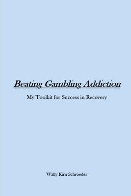 Beating Gambling Addiction Cover Image