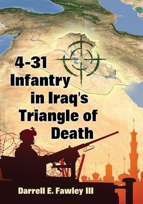 4-31 Infantry in Iraq's Triangle of Death Cover Image