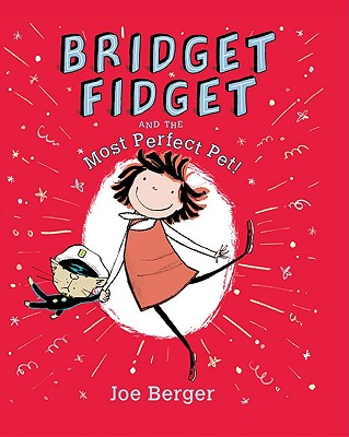 Bridget Fidget and The Most Perfect Pet Cover