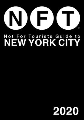 Not For Tourists Guide to New York City 2020 Cover Image
