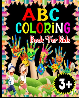 ABC Coloring Book for Kids: Little Activity Books-ages 3+ Cover Image