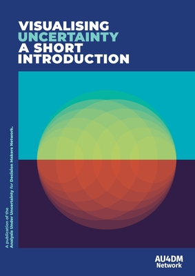 Visualising Uncertainty: A short introduction cover