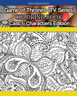 Game of Thrones (TV Series) Coloring Book Cast & Characters Edition Cover Image