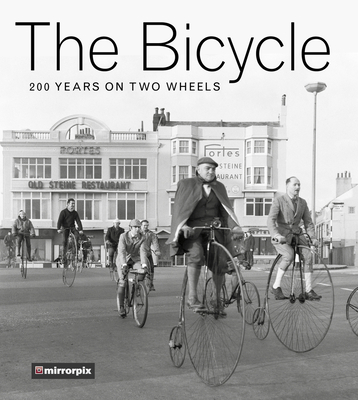 The Bicycle: 200 Years on Two Wheels Cover Image
