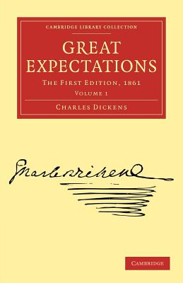 Great Expectations: The First Edition, 1861 (Cambridge Library Collection - Literary Studies) Cover Image