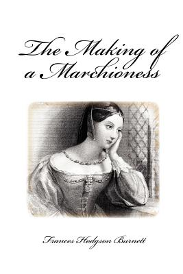 The Making of a Marchioness Cover
