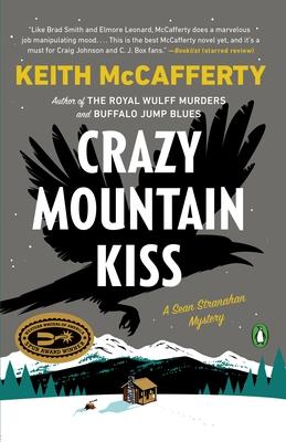 Crazy Mountain Kiss: A Novel (A Sean Stranahan Mystery #4) Cover Image