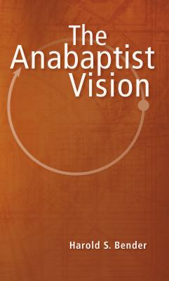The Anabaptist Vision Cover Image