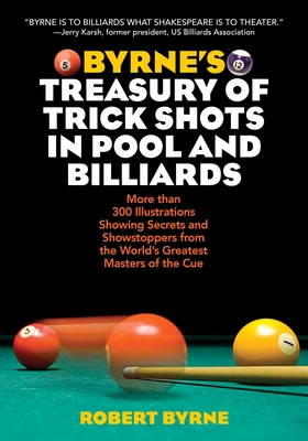 Byrne's Treasury of Trick Shots in Pool and Billiards Cover Image