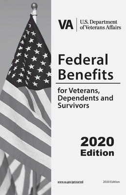 Federal Benefits For Veterans, Dependents and Survivors: Updated Edition Cover Image