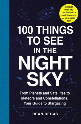 Cover for 100 Things to See in the Night Sky