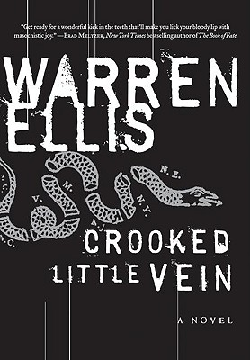 Crooked Little Vein: A Novel Cover Image