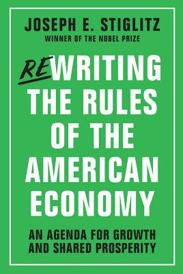 Rewriting the Rules of the American Economy: An Agenda for Growth and Shared Prosperity Cover Image