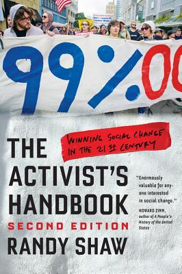 The Activist's Handbook: Winning Social Change in the 21st Century Cover Image