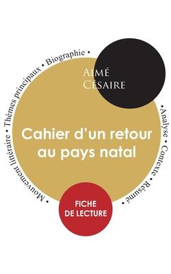 Fiche de lecture Cahier d'un retour au pays natal (Étude intégrale) Cover Image