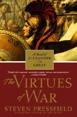 The Virtues of War: A Novel of Alexander the Great Cover Image