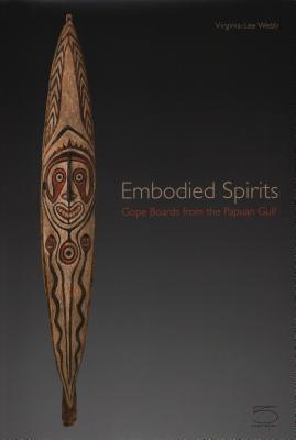 Embodied Spirits: Gope Boards from the Papuan Gulf Cover Image