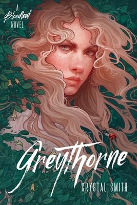 Greythorne (The Bloodleaf Trilogy) Cover Image