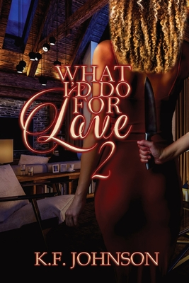 What I'd Do For Love 2 Cover Image
