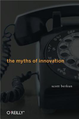 The Myths of Innovation Cover Image