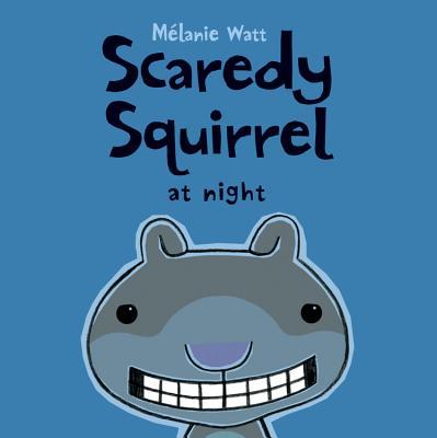 Scaredy Squirrel at Night Cover