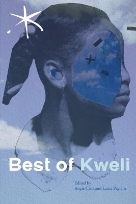 Best of Kweli: An Aster(ix) Anthology, Spring 2017 Cover Image