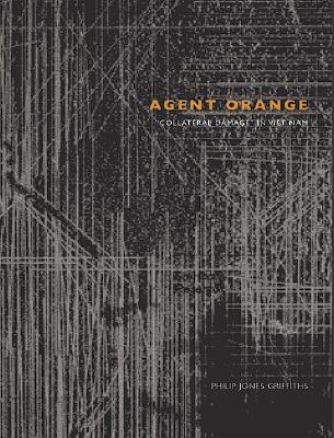 Agent Orange: Collateral Damage in Vietnam Cover Image