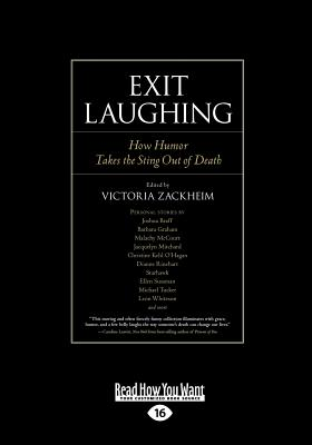Exit Laughing: How Humor Takes the Sting Out of Death (Large Print 16pt) Cover Image