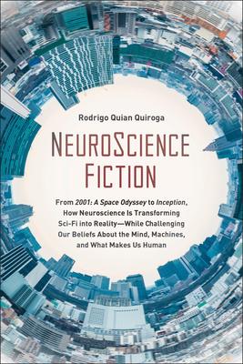 Neuroscience Fiction: From