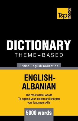 Theme-based dictionary British English-Albanian - 5000 words Cover Image