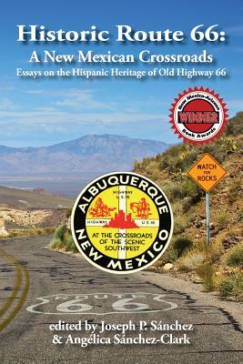 Historic Route 66: A New Mexican Crossroads Cover Image