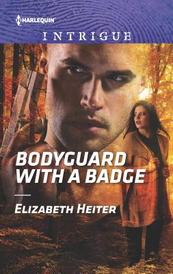 Bodyguard with a Badge (Harlequin Intrigue #1717) Cover Image