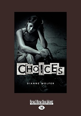 Choices (Easyread Large Edition) Cover Image