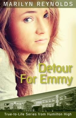 Detour for Emmy (Hamilton High True-To-Life #2) Cover Image