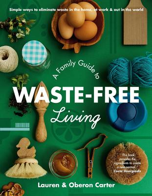 A Family Guide to Waste-free Living Cover Image