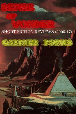 Sense of Wonder: Short Fiction Reviews (2009-2017) Cover Image
