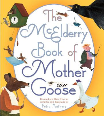 McElderry Book of Mother Goose: McElderry Book of Mother Goose Cover Image