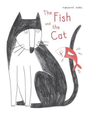 The Fist and the Cat by Marianne Dubac