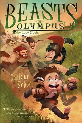 Centaur School #5 (Beasts of Olympus #5) Cover Image