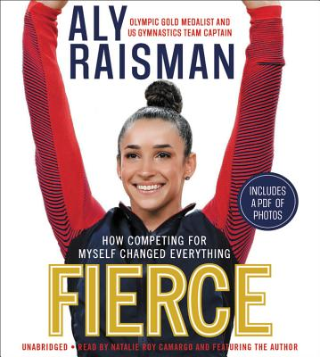 Fierce: How Competing for Myself Changed Everything Cover Image