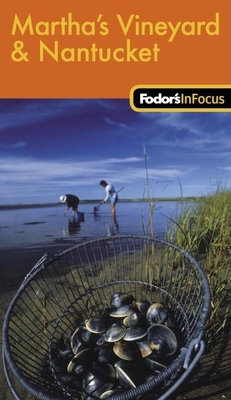 Fodor's in Focus Martha's Vineyard & Nantucket Cover