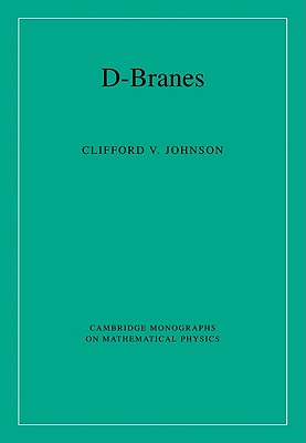 D-Branes (Cambridge Monographs on Mathematical Physics) Cover Image