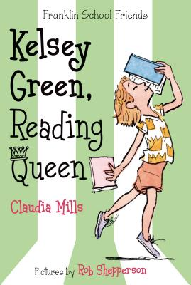 Kelsey Green, Reading Queen (Franklin School Friends #1) Cover Image