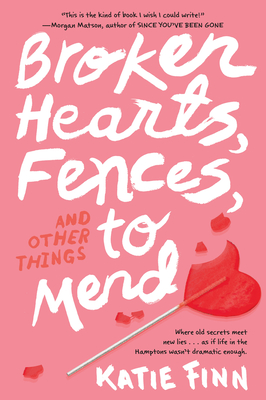 Broken Hearts, Fences and Other Things to Mend (A Broken Hearts & Revenge Novel #1) Cover Image