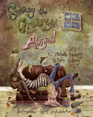 Cover for Sneasy the Greasy Babysits Abigail
