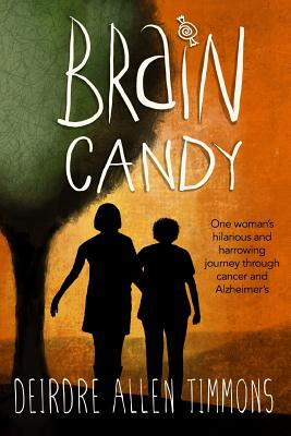 Brain Candy: A Memoir Cover Image