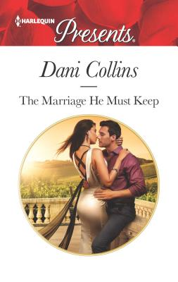 Cover for The Marriage He Must Keep